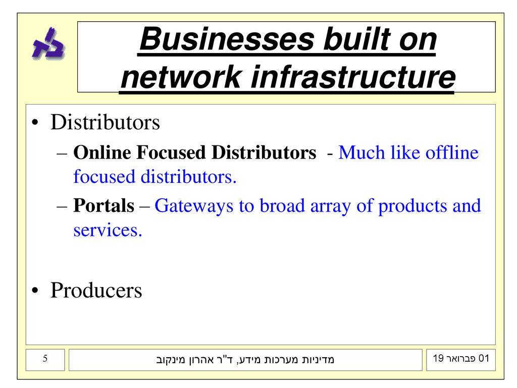 Businesses built on network infrastructure